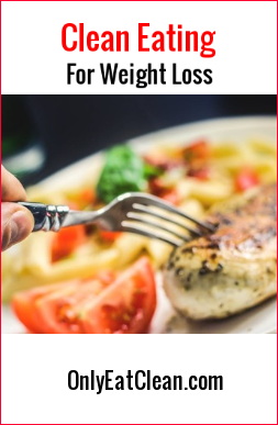 Cleean eating for weight loss.